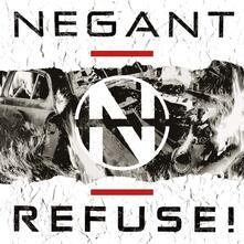 Refuse! - CD Audio di Negant