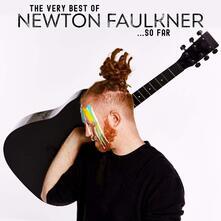 The Very Best of Newton Faulkner... So Far - CD Audio di Newton Faulkner