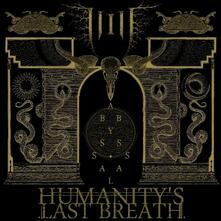 Abyssal - CD Audio di Humanity's Last Breath