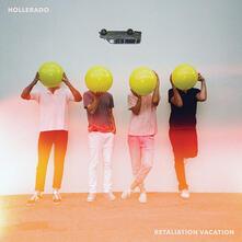 Retaliation Vacation - CD Audio di Hollerado