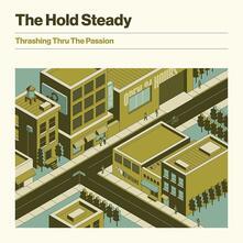 Thrashing Thru the Passion - CD Audio di Hold Steady