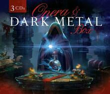 Opera & Dark Metal - CD Audio