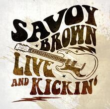Live and Kickin' - CD Audio di Savoy Brown