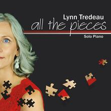 All the Pieces - CD Audio di Lynn Tredeau