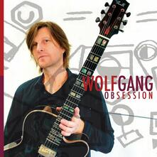Obsession - CD Audio di Wolfgang Schalk