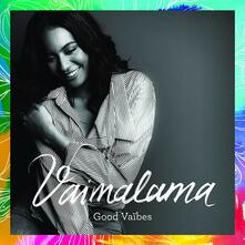Good Vibes - CD Audio di Vaimalama