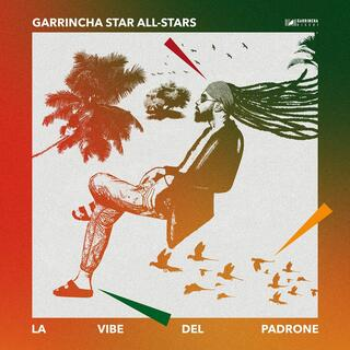 Vinile La vibe del padrone Garrincha Star All-Stars
