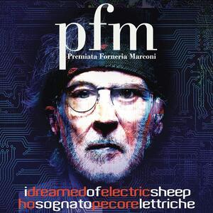 CD I Dreamed of Electric Sheep (2 CD Digipack in O-Card) Premiata Forneria Marconi