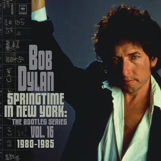 CD Springtime in New York. The Bootleg Series vol.16 Bob Dylan