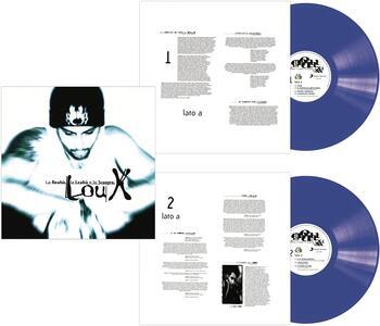 Vinile La realtà, la lealtà e lo scontro (140 gr. Blue Coloured Vinyl) Lou X