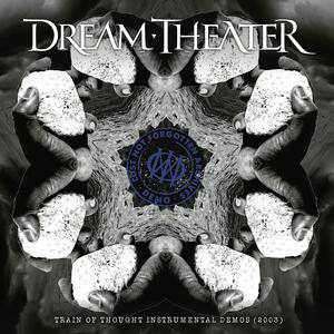 CD Lost Not Forgotten Archives. Train of Thought Instrumental Demos 2003 (Digipack) Dream Theater