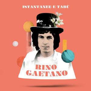 CD Istantanee & Tabù Rino Gaetano