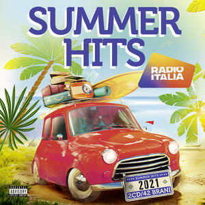 CD Radio Italia Summer Hits 2021