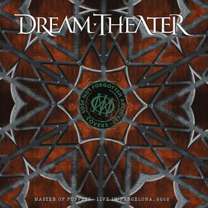 CD Lost Not Forgotten Archives: Master of puppets. Live in Barcelona 2002 Dream Theater