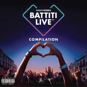 CD Radio Norba. Battiti Live '21 Compilation