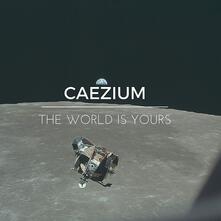 World Is Yours - CD Audio di Caezium