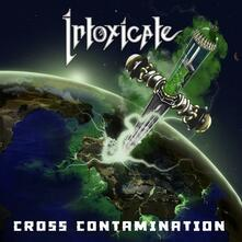Cross Contamination - CD Audio di Intoxicated