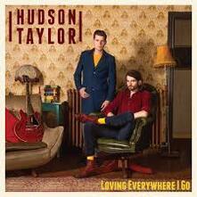 Loving Everywhere I Go - CD Audio di Hudson Taylor