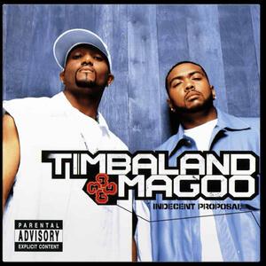 CD Indecent Proposal Timbaland & Magoo