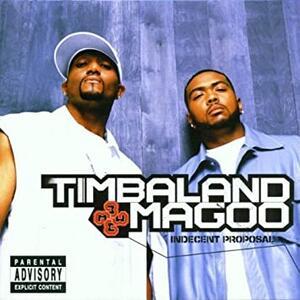 Vinile Indecent Proposal Timbaland & Magoo
