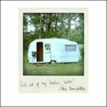 Get Out of My Trailor - CD Audio di Bombettes