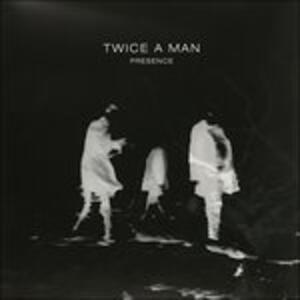 Presence - Vinile LP di Twice a Man