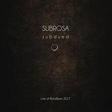 Subdued: Live At Roadburn - CD Audio di Subrosa
