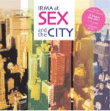 Irma at Sex & the City - CD Audio