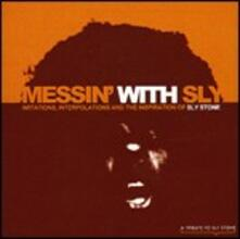 Messin' with Sly. A Tribute to Sly Stone - CD Audio