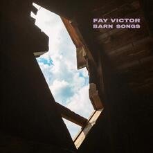 Barn Songs - CD Audio di Fay Victor