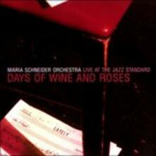 Days of Wine & Roses - CD Audio di Maria Schneider