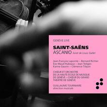 Ascanio - CD Audio di Camille Saint-Saëns