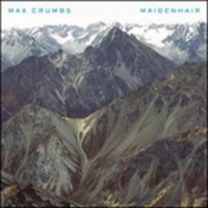 Maidenhair - Vinile LP di Max Crumbs