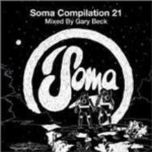 Soma Compilation 21 (Mixed by Gary Beck) - CD Audio