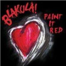 Paint it Red - CD Audio di Blakula!