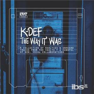 Way it Was - Vinile LP di K-Def