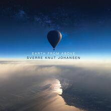 Earth from Above - CD Audio di Sverre Knut Johansen