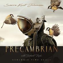 Precambrian - CD Audio di Sverre Knut Johansen