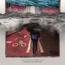 Toward the Horizon - CD Audio di Craig Padilla