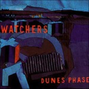 Dunes Phase - Vinile 10'' di Watchers