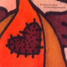 All Your Things Gone - CD Audio di Victory at Sea