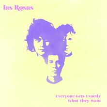 Everyone Gets Exactly What They Want - CD Audio di Las Rosas
