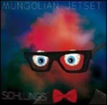 Schlungs - CD Audio di Mungolian Jetset