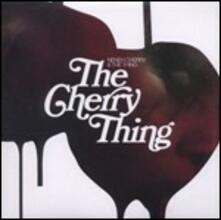 The Cherry Thing - CD Audio di Neneh Cherry,Thing