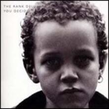 You Decide - CD Audio di Rank Deluxe