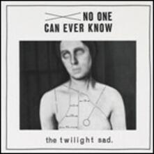 No One Can Ever Know - CD Audio di Twilight Sad