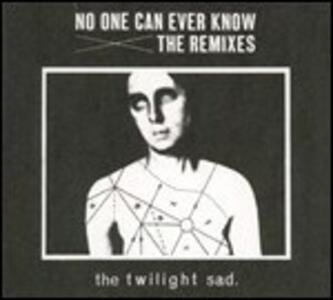 No One Can Ever Know. The Remixes - Vinile LP di Twilight Sad