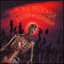 Blood Is Trouble - CD Audio di Greg Weeks
