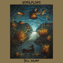 Fall Asleep - CD Audio di Anmlplnet