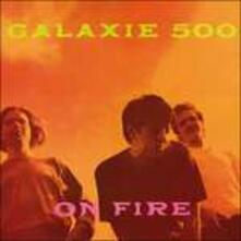 On Fire (+ Peel Sessions) - CD Audio di Galaxie 500
